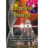 The Purposeful Universe: How Quantum Theory and Mayan Cosmology Explain the Origin and Evolution of Life (1591431042) by Calleman, Carl Johan