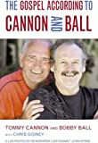 img - for The Gospel According to Cannon and Ball book / textbook / text book