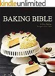 Baking Bible: 80 Best Baking Recipes...