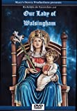 Richeldis de Faverches and Our Lady of Walsingham, England, Catholic, Pilgrims Way, Holy House, Loreto, History of England, The English Martyrs, Shrine, DVD