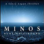 Minos: A Corey Logan Thriller | Burt Weissbourd