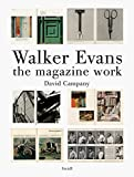 img - for Walker Evans: The Magazine Work by David Campany (16-Jun-2014) Hardcover book / textbook / text book