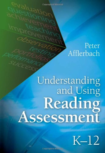 Understanding and Using Reading Assessment, K-12