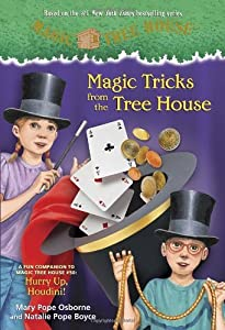 By Mary Pope Osborne Magic Tricks from the Tree House: A fun companion to Magic Tree House #50: Hurry Up, Houdini! (A Stepping Stone Book(TM)) (Paperback) July 23, 2013