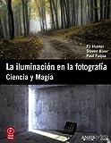 La iluminación en la fotografía. Ciencia y magia. (Photoclub)