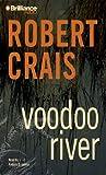 Voodoo River (Elvis Cole/Joe Pike Series)