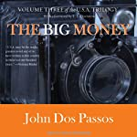 The Big Money (       UNABRIDGED) by John Dos Passos Narrated by David Drummond