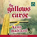 The Gallows Curse (       UNABRIDGED) by Karen Maitland Narrated by David Thorpe