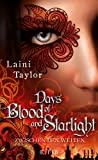 Laini Taylor Days of Blood and Starlight: Zwischen den Welten