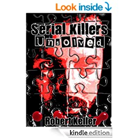 Serial Killers Unsolved (10 Terrifying Serial Killers Who Have Never Been Caught)