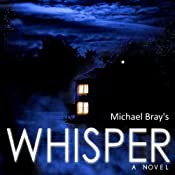 Whisper | [Michael Bray]