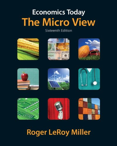 Economics Today: The Micro View (16th Edition) (Pearson...