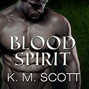 Blood Spirit: Sons of Navarus, Book 3 with the Short Story