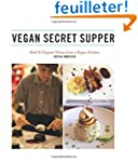Vegan Secret Supper: Bold &amp; Elegant M...