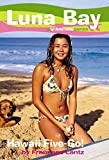 img - for Luna Bay #5: Hawaii Five-Go!: A Roxy Girl Series book / textbook / text book