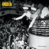India: 150 Years in Photographs: An Album