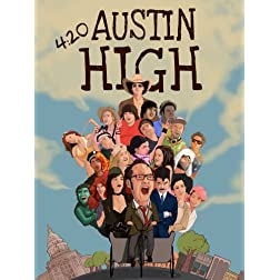420 Austin High