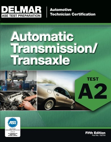 ASE Test Preparation - A2 Automatic Transmissions and Transaxles (Ase Test Preparation Series) (Transmission Ase Book compare prices)