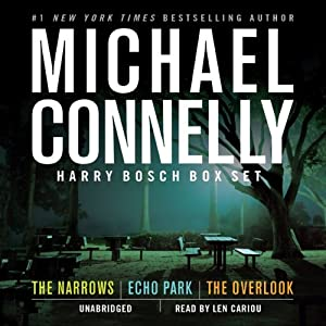 Harry Bosch Box Set: 'The Narrows', 'Echo Park', and 'The Overlook' | [Michael Connelly]