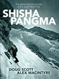 img - for Shishapangma: The alpine-style first ascent of the South-West Face book / textbook / text book