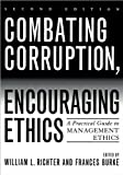 img - for Combating Corruption, Encouraging Ethics (text only) 2nd(Second) edition by F. Burke book / textbook / text book
