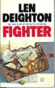 Amazon.com: Fighter (9780345320926): Len Deighton: Books