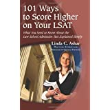 101 Ways to Score Higher on Your LSATby Linda Ashar