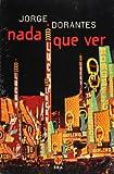 Nada que ver (Biblioteca Era) (Spanish Edition)