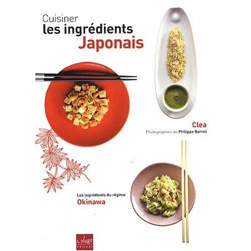 mon petit japon cuisiner les ingr dients japonais livre de clea. Black Bedroom Furniture Sets. Home Design Ideas