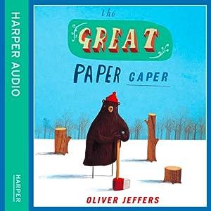 the great paper caper audiobook oliver jeffers. Black Bedroom Furniture Sets. Home Design Ideas