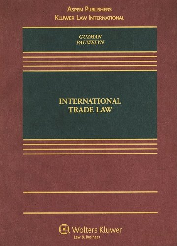 International Trade Law (Casebook Series)