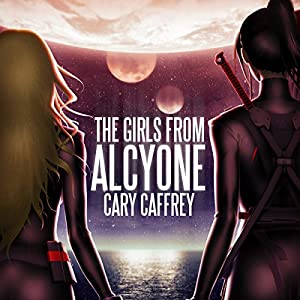 The Girls from Alcyone Audiobook