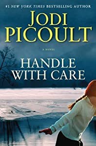 Cover of &quot;Handle with Care: A Novel&quot;