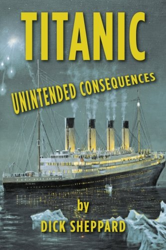 Titanic, Unintended Consequences, Dick Sheppard