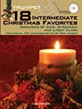 img - for 18 Intermediate Christmas Favorites with Data/Accompaniment CD, Trumpet book / textbook / text book