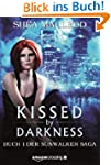Kissed by Darkness - Buch 1 der Sunwa...