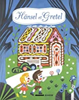 H�nsel et Gretel