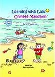 Learning with Lulu: Chinese Mandarin...