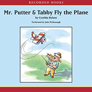 Mr. Putter and Tabby Fly the Plane | [Cynthia Rylant]