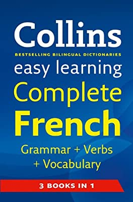 Easy Learning Complete French Grammar, Verbs and Vocabulary (3 books in 1) (Collins Easy Learning French)