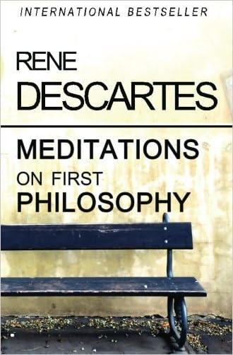 Meditations on First Philosophy written by Rene Descartes