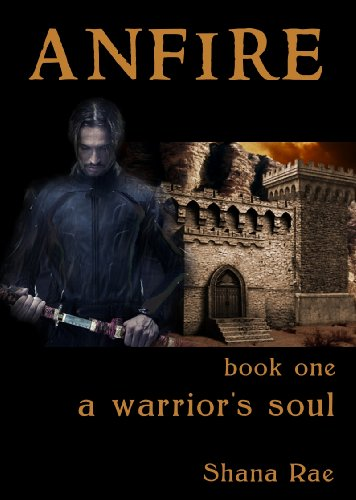 Anfire - Book One - A Warrior's Soul