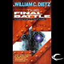 The Final Battle: Legion of the Damned, Book 2 Audiobook by William C. Dietz Narrated by Donald Corren