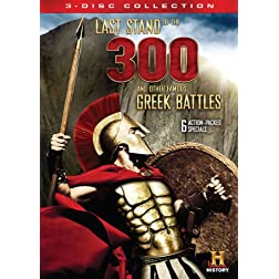 Last Stand of the 300 & Other Famous Greek Battles