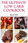 The Low Carb Cookbook: Collection Of...