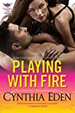 Playing With Fire (A Phoenix Fire Novel)