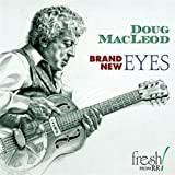 echange, troc Doug Macleod - Brand New Eyes