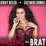 Filling the Brat: Forbidden Brats, Book 5 | Kimmy Welsh