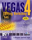 Vegas 4 Editing Workshop