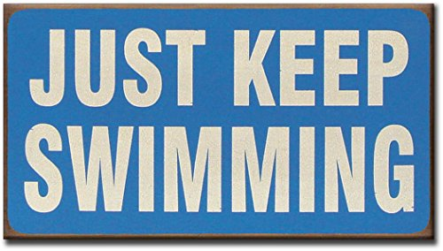 my-word-55-by-10-inch-block-sign-keep-swimming